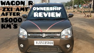 New WAGON R ZXi AMT 2019 Ownership Review After 15000KM'S हिंदी में Must Watch