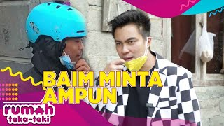 Download BAIM SAMPAI MINTA AMPUN GARA GARA INI! - RUMAH TEKA TEKI