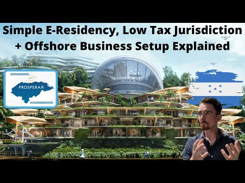 Prospera, Honduras Update: E-Residency, Offshore Business, Real Estate & Low Tax Structure Explained