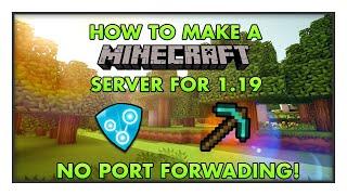 How To Make A Mine¢raft Server For 1.17 - No Port Forwarding