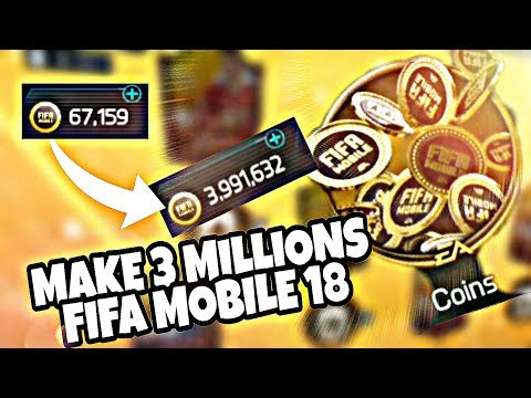 HOW TO MAKE 3 MILLION COINS EASILY IN FIFA MOBILE 18 !! COIN MAKING METHOD FIFA MOBILE 18 !!