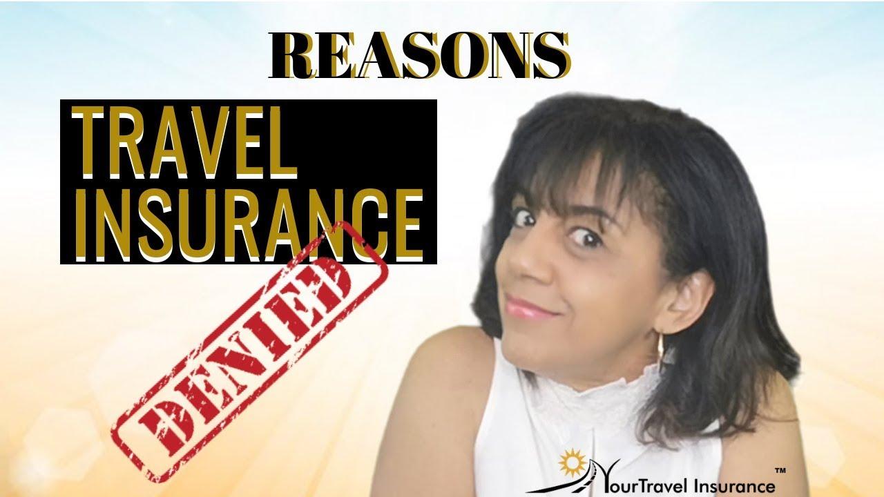 Reasons Travel Insurance Denied