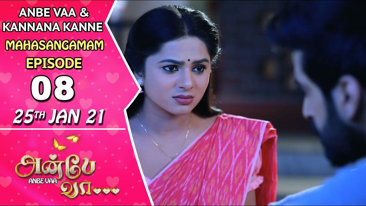 Anbe Vaa & Kannana Kanne Mahasangamam | Episode 8 | 25th Jan 2021