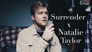 Surrender x Natalie Taylor (Cover)   Jackson Rouse