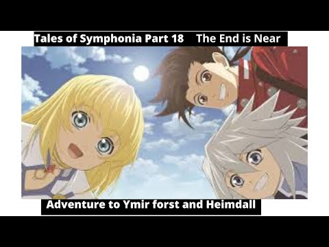 Tales Of Symphonia Let's Play Part 18 | Adventuring To Ymir Forest And Heimdall