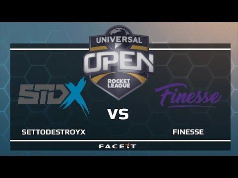 SetToDestroyX vs Finesse - Universal Open Rocket League
