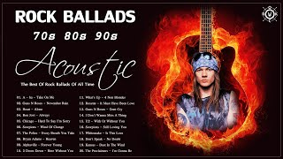 Acoustic Rock Ballads 70s 80s 90s | The Best Of Rock Ballads Of All Time