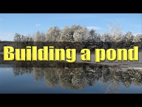 Building A 4.5 Acre Farm Pond. FarmCraft101