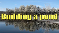 Building a 4.5 acre farm pond. FarmCraft101