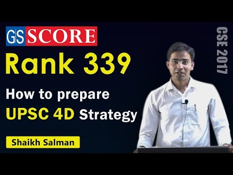 UPSC Mains Marks Booster 4D Strategy by Shaikh Salman, Rank 339 CSE 2017, Marks in GS  375 to 453