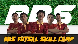 Bbs Futsal Skill Camp Part 1