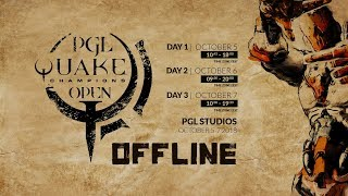 PGL QUAKE CHAMPIONS Open Day 1