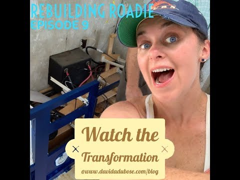 Rebuilding Roadie Episode 9
