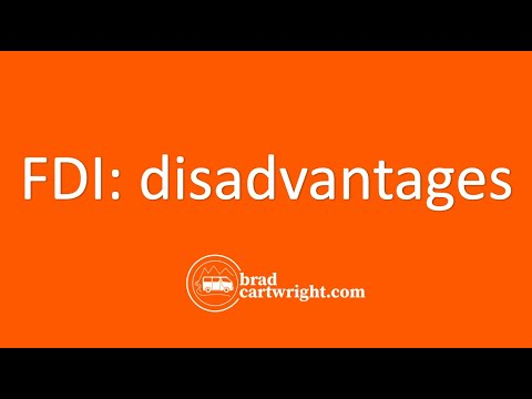 Foreign Direct Investment Series:  Disavantages of Foreign Direct Investment