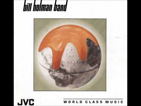The Bill Holman Band - Isn't She Lovely
