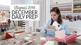 Vlogmas 2018  | December Daily Prep