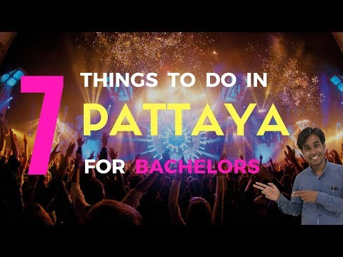 top-07-things-to-do-in-pattaya-for-bachelors-(must-watch)