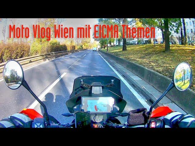 Moto Vlog Wien und EICMA