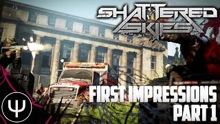 Shattered Skies — First Impressions — Part 1 — The War Z 3.0?!