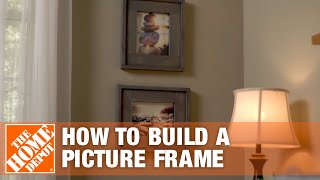 DIY Picture Frame: Rustic Frames | The Home Depot Video