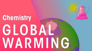 How Does Global Warming Effect The Environment | Environmental Chemistry | Chemistry | FuseSchool