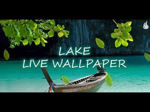 Lake Live Wallpaper - YouTube