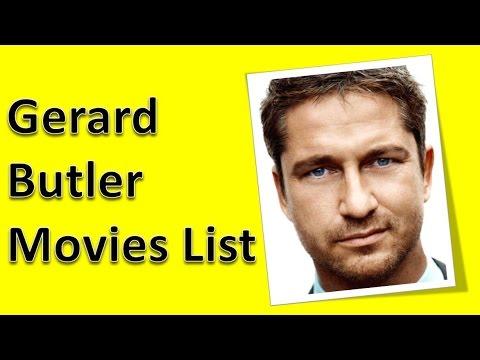 Gerard Butler Movies List - YouTube Gerard Butler Movies