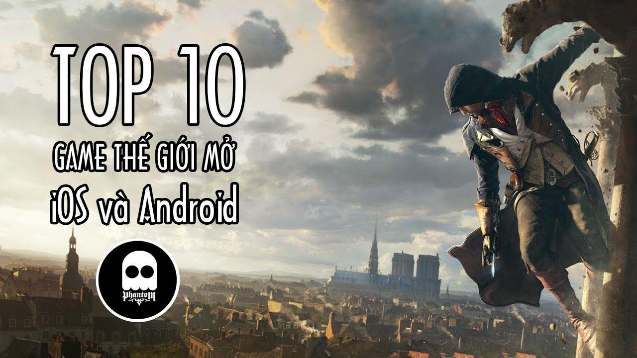 GAME REVIEW|Top 10 game phiêu lưu thế giới mở đáng chơi nhất 2018 cho iOS và Android