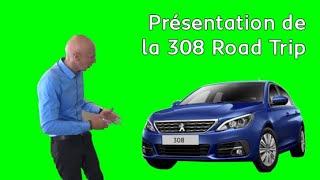 Présentation de la nouvelle 308 Road Trip : Les tutos de Berbiguier