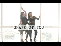 Shape Of You | Ed Sheeran | Naach Choreography