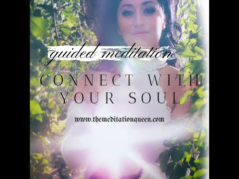 Guided Meditation – Ep. 24: Connecting with Your Soul