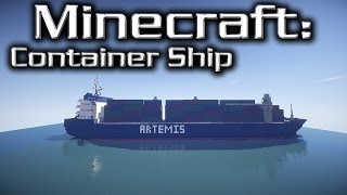 Minecraft: Container Ship Tutorial (Artemis)