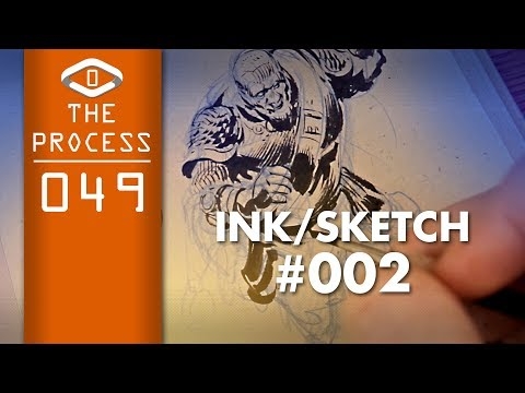 THE PROCESS: Ink Sketch #002