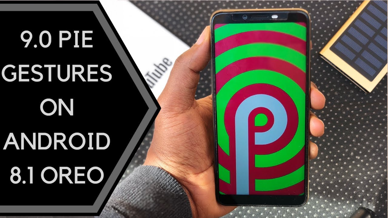 How To Enable Android 9 Pie Gestures on 8 1 Oreo With The TECNO Camon X/X  Pro