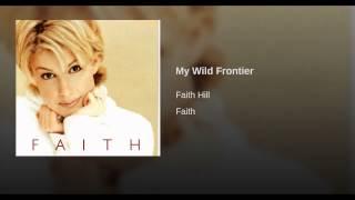 My Wild Frontier