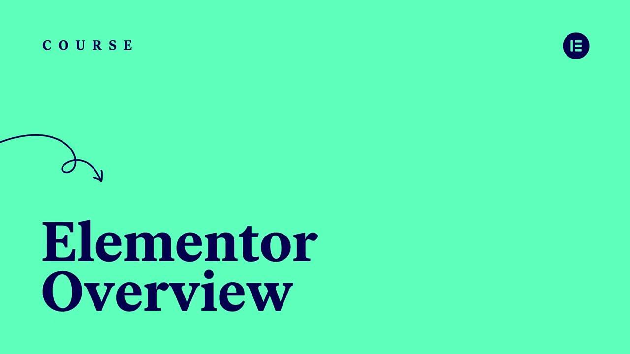 Elementor Overview - 5
