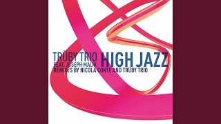High Jazz (feat. Joseph Malik) (Trüby Trio V.I.P. Mix)