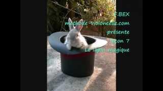 """""""Le lapin magique"""" leçon 7, livre I - Le Tour du Violoncelle en 80 leçons"""