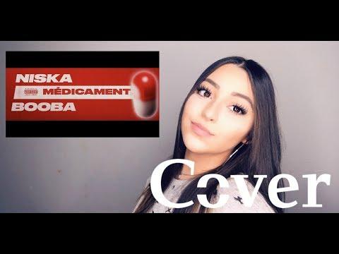 Médicament - NISKA Ft BOOBA (cover By Djena Della)