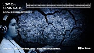 Low-E ft. Kevin Kaos - S.A.D. (Sadness & Depression)