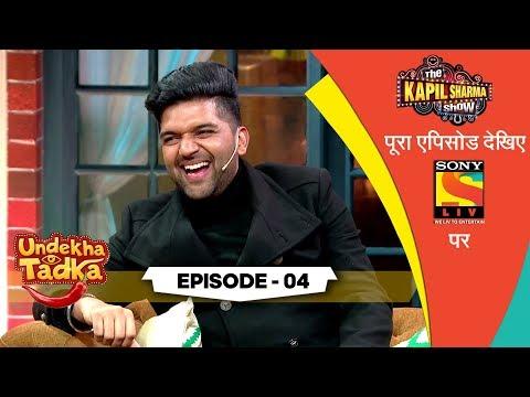 Undekha Tadka | Episode 4 | The Kapil Sharma Show Season 2 | SonyLIV | HD