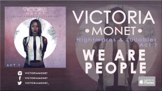 Смотреть клип Victoria Monet - We Are People (Audio)