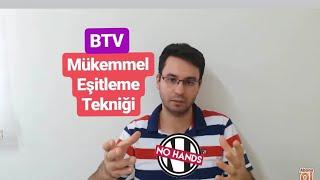 BTV Kulak Eşitleme Tekniği (Eller Serbest-Hands Free)