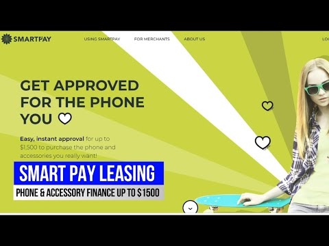 SmartPay Lease, Finance a Phone, Iphone & Android, up to $1500 even with Bad Credit