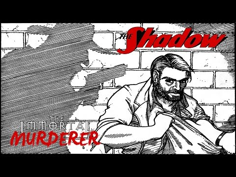 THE SHADOW: The Immortal Murderer (Radio RECREATION)