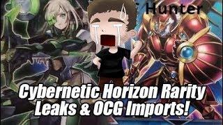 Cybernetic Horizon Rarity Leaks & OCG Imports! Decent New TCG Exclusive