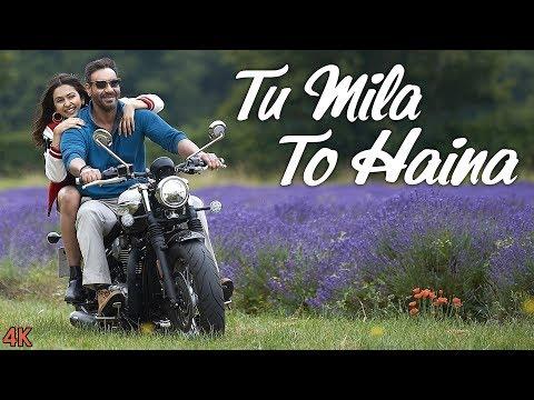 TU MILA TO HAINA: De De Pyaar De | Ajay Devgn, Rakul | Arijit Singh, Amaal Mallik, Kunaal Vermaa