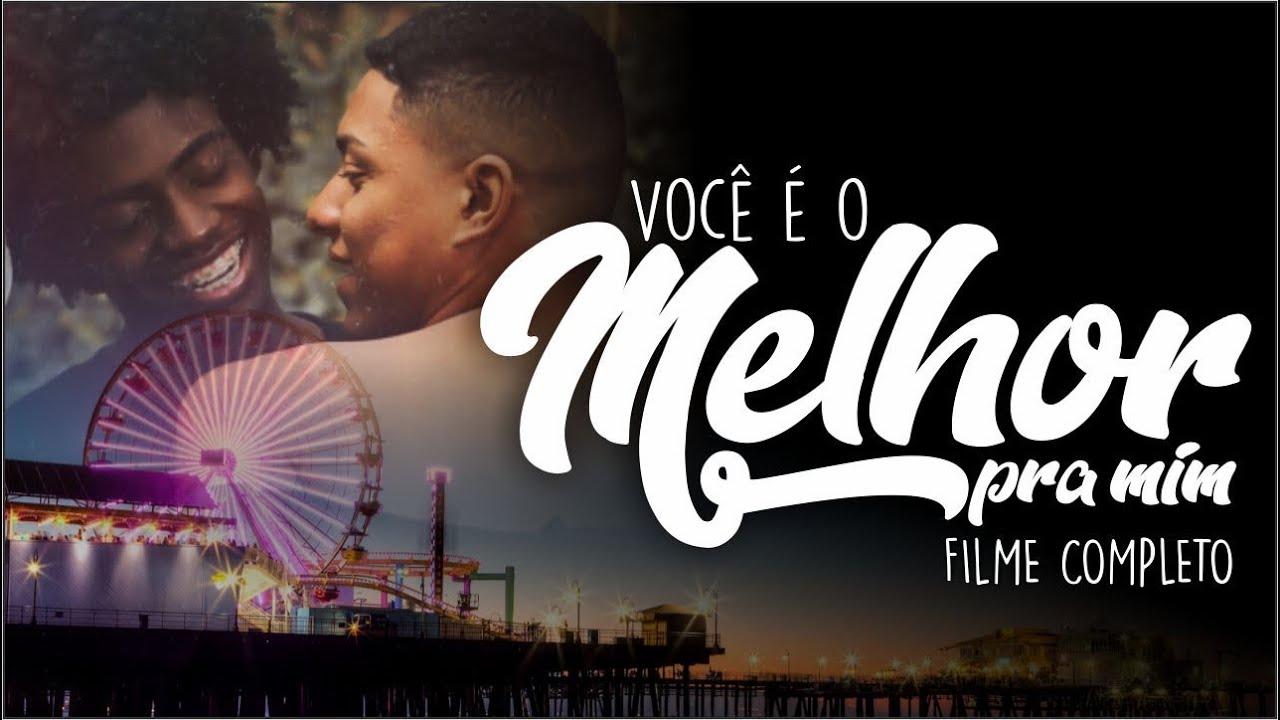 FILME - VOCÊ É O MELHOR PRA MIM ( TEMÁTICA GAY )