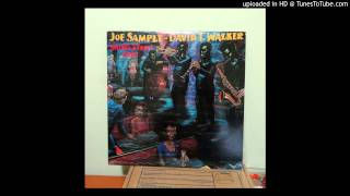 Joe Sample & David T Walker - Hallelujah, I Love Her So
