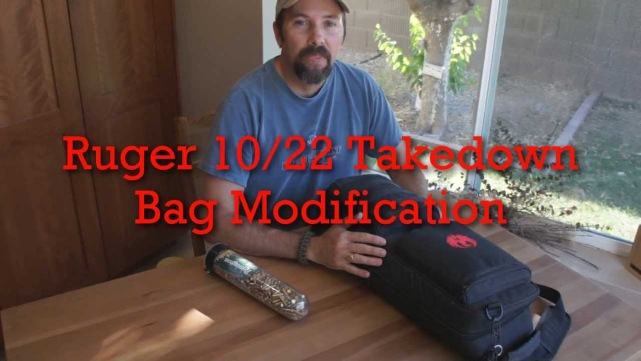 ruger 10 22 takedown bag modification youtube